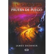 Maze Runner - Prueba De Fuego - James Dashner + Regalo