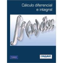 Calculo Diferencial E Integral . Conamat