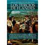 Breve Historia De Los Tercios De Flandes (spani Envío Gratis
