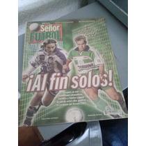 Verano 2001 La Final Santos Vs. Pachuca - Sr. Fútbol.