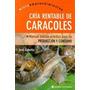 Cria Rentable De Caracoles - J. Gabetta Microemprendimientos