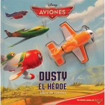 Libro De Cuentos Con Proyector: Aviones. Dusty El Héroe