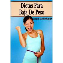 Libro: Dietas Para Bajar De Peso - Rocio Montemayor - Pdf