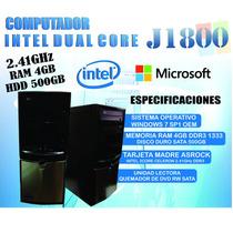 Computadora Intel Dual Core J1800 4gb De Ram 500gb Dd.