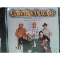 Cd Caballo Dorado Canciones De Joan Sebastian 100% Sellado
