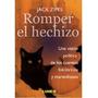 Romper El Hechizo - Jack Zipes - Libro