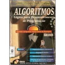 Algoritmos: Lógica Para Desenvolvimento De Programação