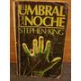 El Umbral De La Noche Stephen King Primera Edición