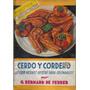 Cerdo Y Cordero 125 Recetas / G. Bernard De Ferrer