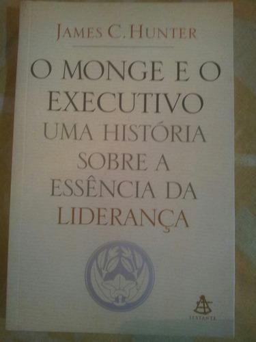 Livro. O Monge E O Executivo. James C.hunter. Livro Novo. - R  19,00 em  Mercado Livre f8ac97fa0f