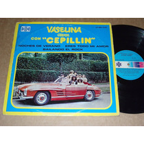 Cepillin Vaselina Grease Con Lp Acetato