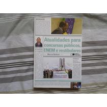 Livro Atualidades Para Concursos Públicos Enem E Vestibular