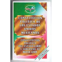 Constitución Política De México Y Del Estado De Nuevo León