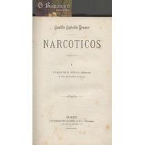 Narcóticos - Camilo Castelo Branco - 2 Volumes