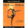 Chao Kok Sui Pranica / Bks Iyengar Yoga * 5 Por 1 *