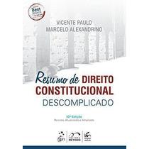 Resumo De Direito Constitucional Descomplicado, 10a - Ed....