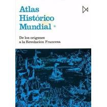 Libro: Atlas Histórico Mundial: De Los Orígenes A La...- Pdf