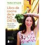 Libro De Cocina De La No Dieta - Stiles - Ed. Sirio