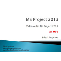 Ms Project 2013 - 50 Videos - 40hrs