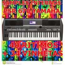Kit De Samples Internos P/ Psr S670 + 40 Ritmos+ 34 Vinhetas