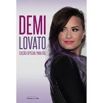 Livro Demi Lovato: Edição Especial Para Fãs Novo Lacrado