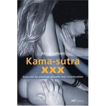 Livro - Kama Sutra Xxx - Alicia Gallotti