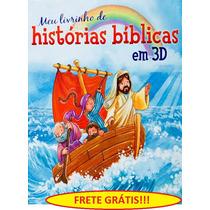 Meu Livrinho De Histórias Bíblicas Em 3d Frete Gratis