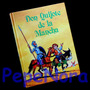 ¬¬ Libro Don Quijote De La Mancha Para Niños