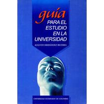 G. Para El Estudio En La Universidad - Augusto Hernandez Bec