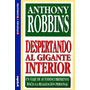 ANTHONY ROBBINS - DESPERTANDO AL GIGANTE INTERIOR
