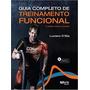 Guia Completo De Treinamento Funcional Luciano Oliveira