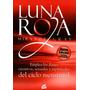 Luna Roja: Emplea Los Dones Creativos, Sexuales Envío Gratis