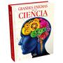 Libro Grandes Enigmas De La Ciencia