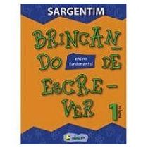 Livro Brincando De Escrever 1 Volume Editora: Ibep