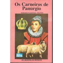 Livro - Os Carneiros De Panúrgio - Dr. Bezerra De