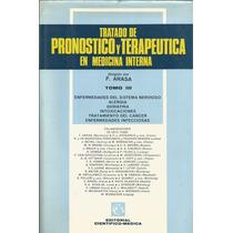 Pronóstico Y Terapeutica En Medicina Interna. Tomo 2 Y 3.