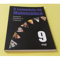 A Conquista Da Matemática 9° Ano - Ed. Ftd