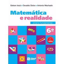 Matemática E Realidade - 6º Ano - 8ª Ed. 2013
