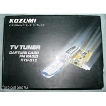 Tarjeta Capturadora Tv - Fm Radio Mod. Kozumi Ktv-01c