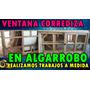Ventana Corrediza Sin Celosía En Algarrobo. Fabricante