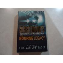 The Bourne Legacy Autor: Eric Van Lustbader Libro En Inglés