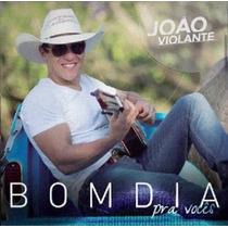 João Violante - Bom Dia - Cd - Frete Grátis