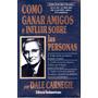 Dale Carnegie Combo Como Ganar Amigos