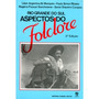 Rio Grande Do Sul Aspectos Do Folclore 4ª Edição