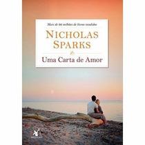 Livro - Uma Carta De Amor - Nicholas Sparks - Frete 8,00