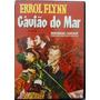Dvd O Gavião Do Mar - Errol Flynn - Impecável - Raro