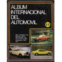Album Internacional Del Automovil 263 Laminas 1982