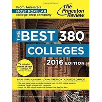 Las Mejores 380 Universidades 2016 Edition (guías De Admisió