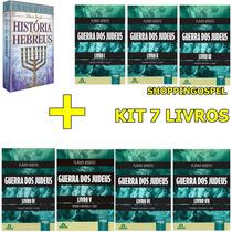 História Dos Hebreus + Kit Guerra Dos Judeus Flávio Josefo