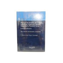 Livro Manual De Derecho Del Trabajo Individual Colectivo